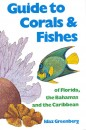 Corals and Fishes: Florida, Bahamas, and Carribean