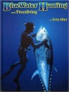 Bluewater Hunting & Free Diving Hardcover Book